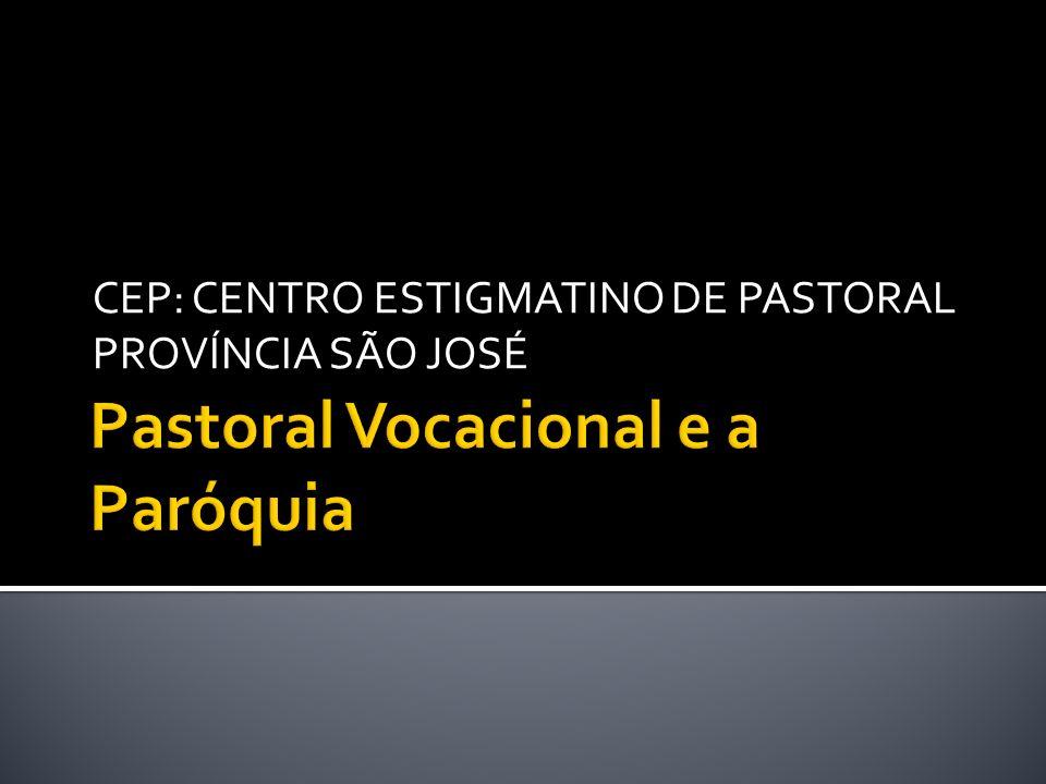 Pastoral Vocacional e a Paróquia