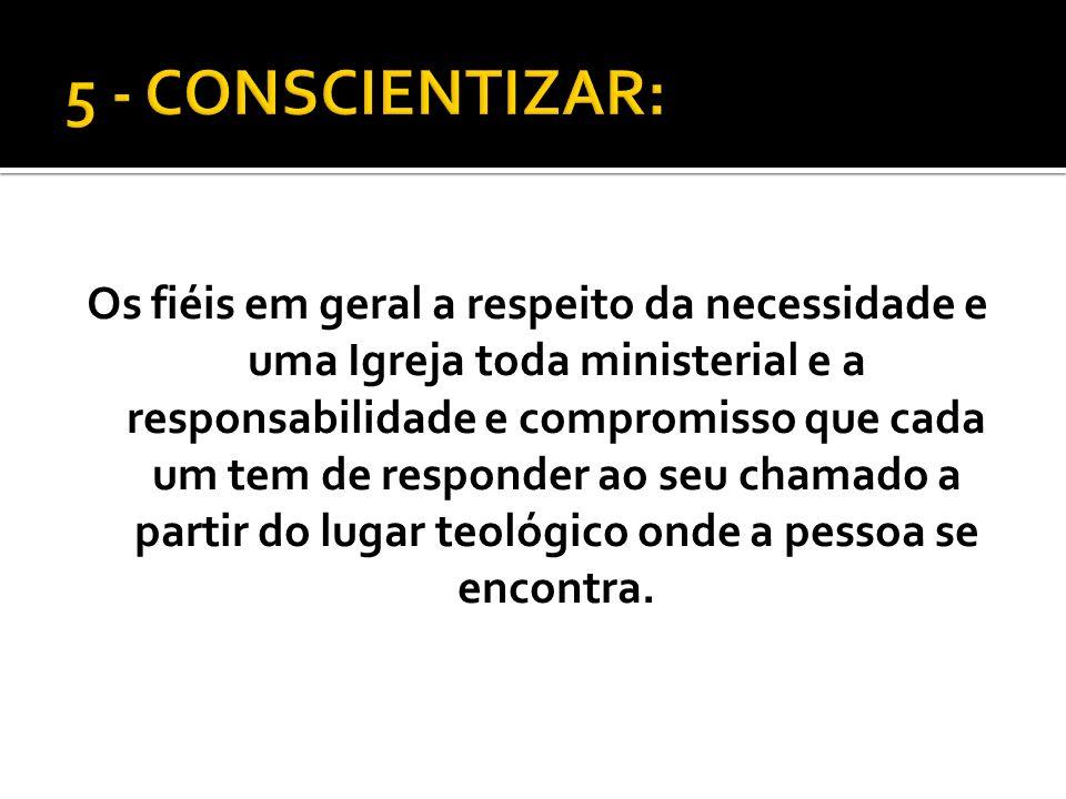 5 - CONSCIENTIZAR: