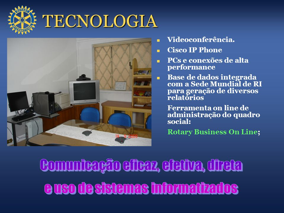 TECNOLOGIA Comunicação eficaz, efetiva, direta