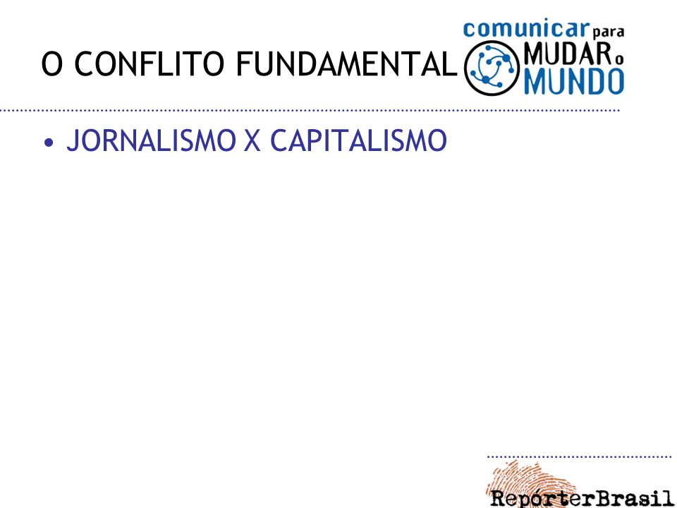 O CONFLITO FUNDAMENTAL