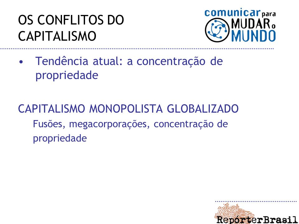 OS CONFLITOS DO CAPITALISMO