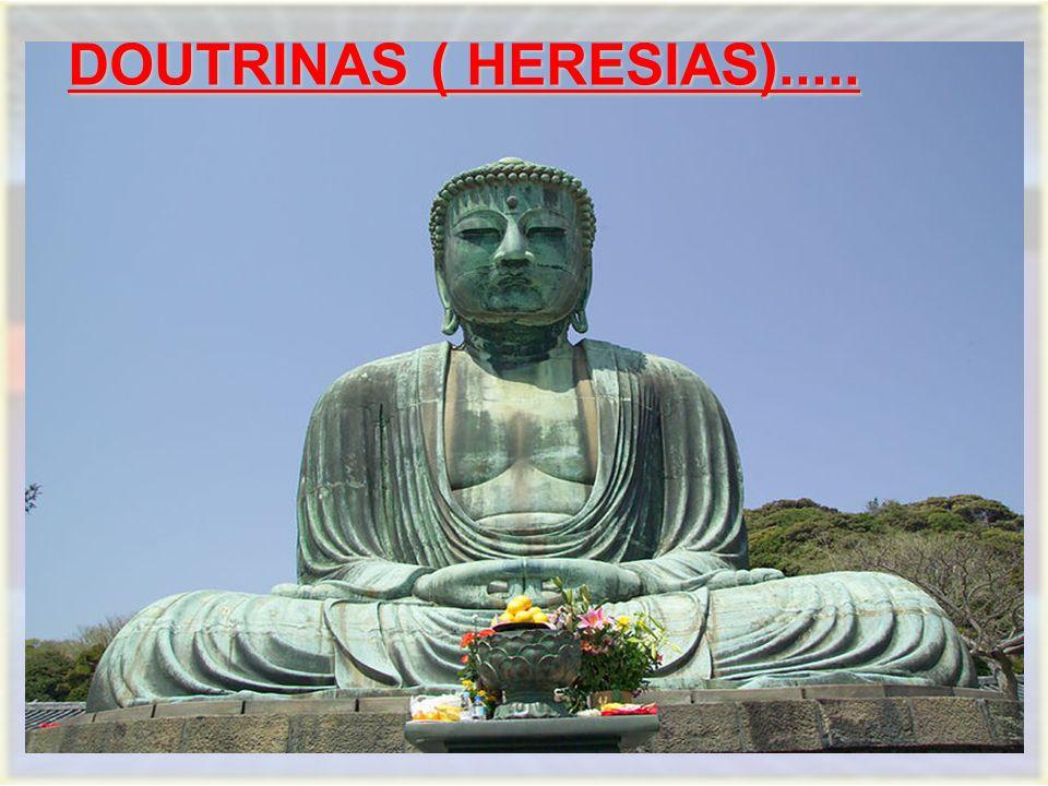 DOUTRINAS ( HERESIAS).....