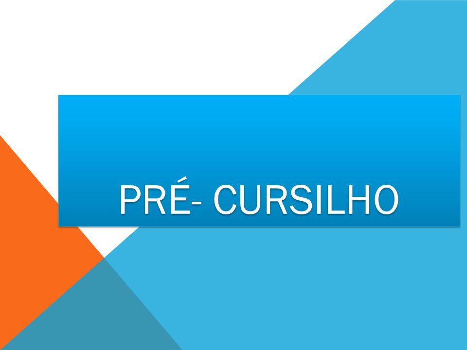 PRÉ- CURSILHO