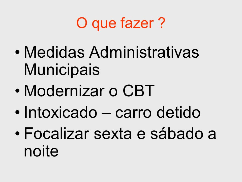 Medidas Administrativas Municipais Modernizar o CBT