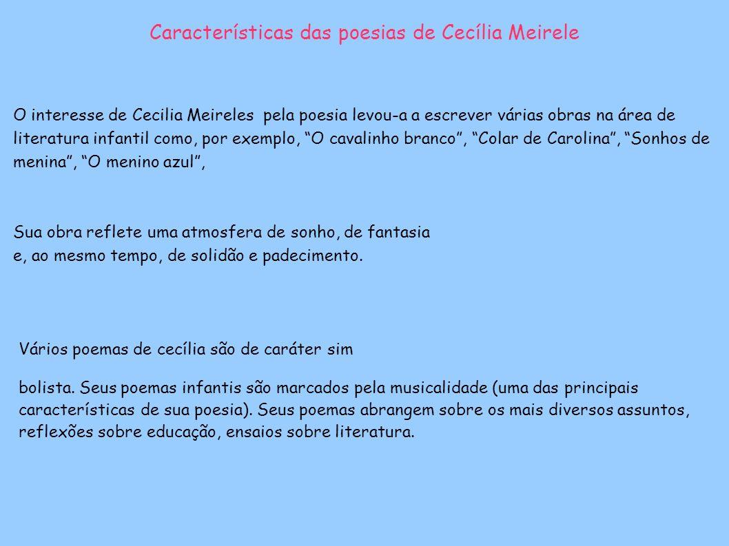 Características das poesias de Cecília Meirele