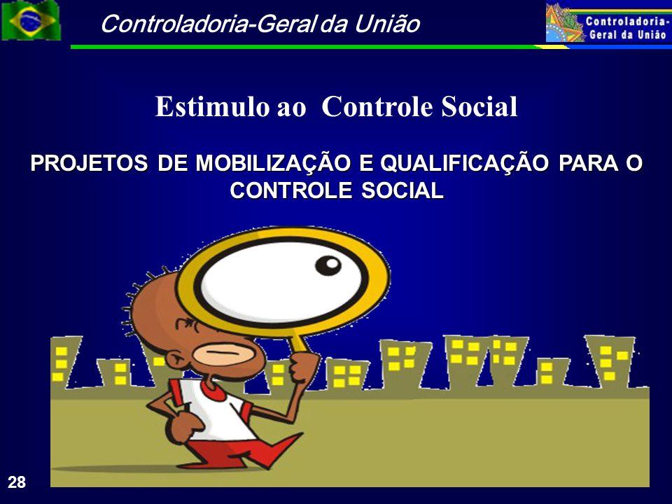 PROJETOS DE MOBILIZAÇÃO E QUALIFICAÇÃO PARA O CONTROLE SOCIAL