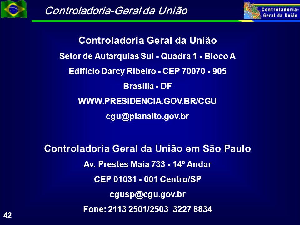 Controladoria Geral da União Controladoria Geral da União em São Paulo