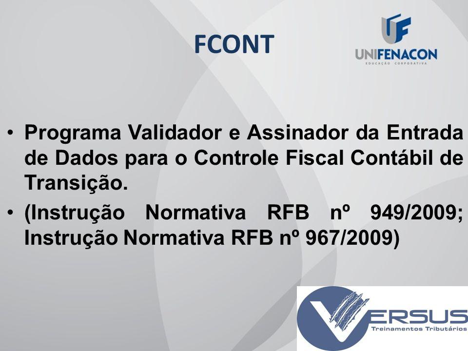 FCONT Programa Validador e Assinador da Entrada de Dados para o Controle Fiscal Contábil de Transição.
