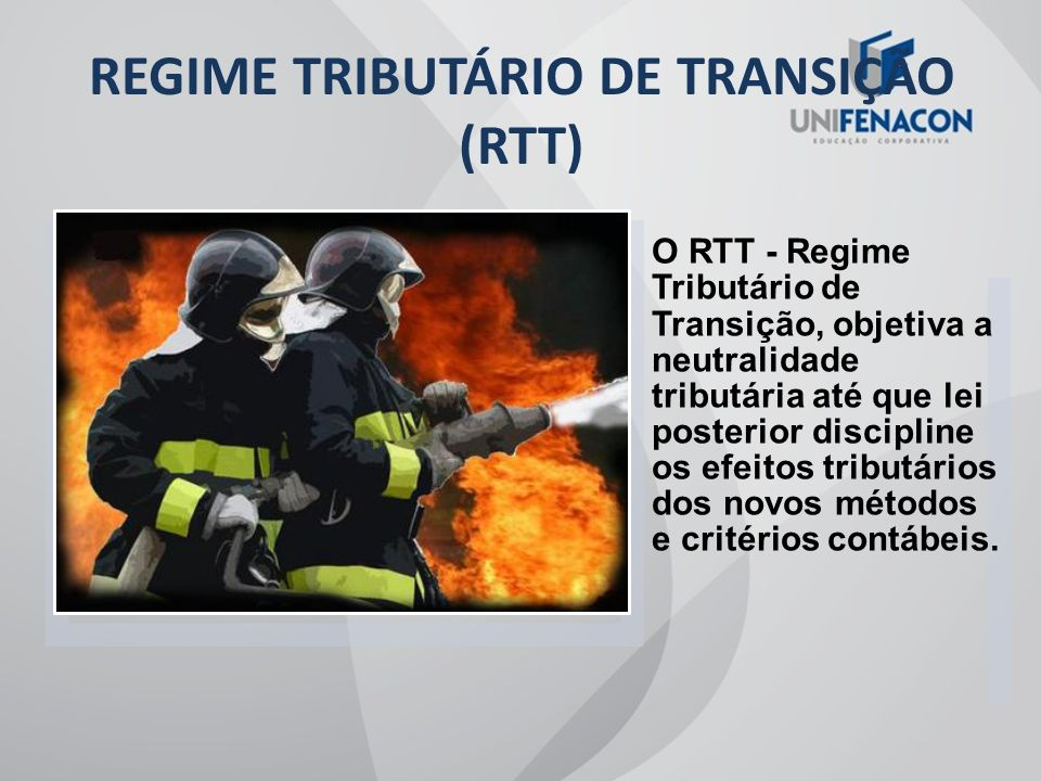 REGIME TRIBUTÁRIO DE TRANSIÇÃO (RTT)