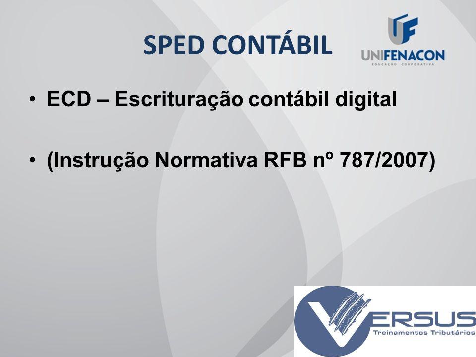 SPED CONTÁBIL ECD – Escrituração contábil digital