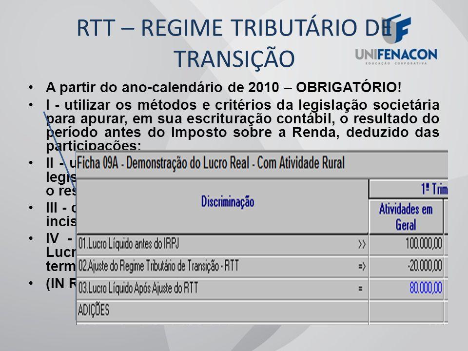 RTT – REGIME TRIBUTÁRIO DE TRANSIÇÃO