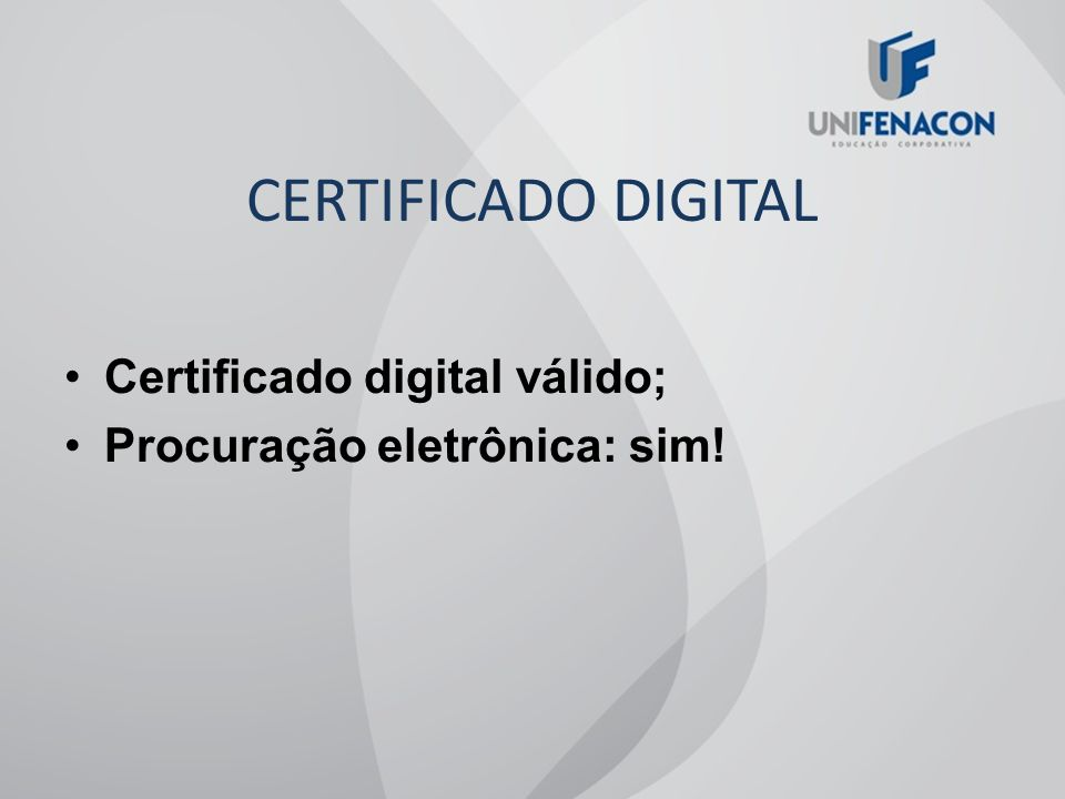CERTIFICADO DIGITAL Certificado digital válido;
