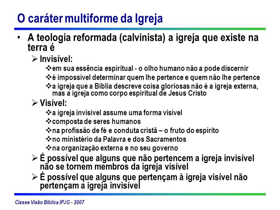 O caráter multiforme da Igreja