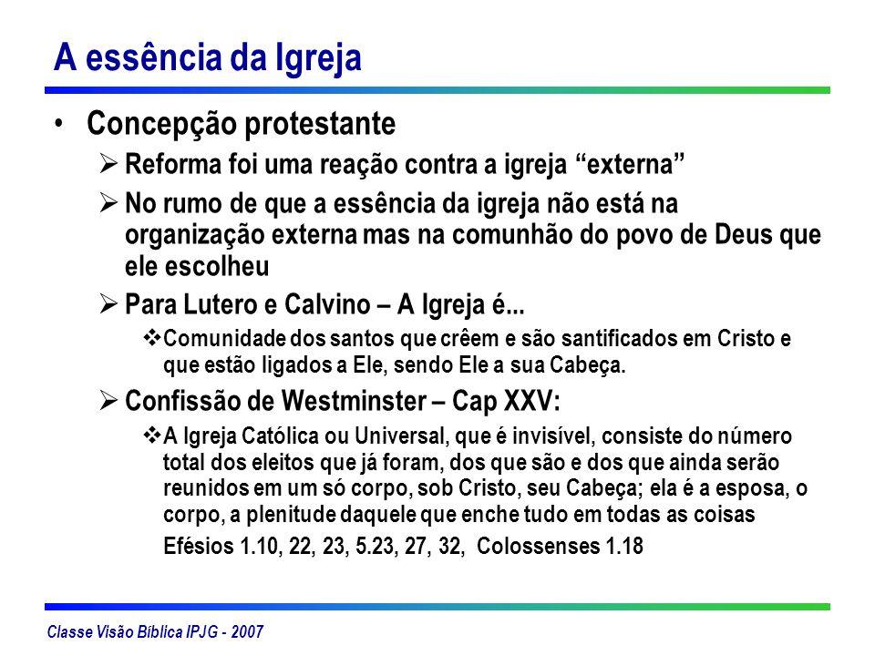 A essência da Igreja Concepção protestante