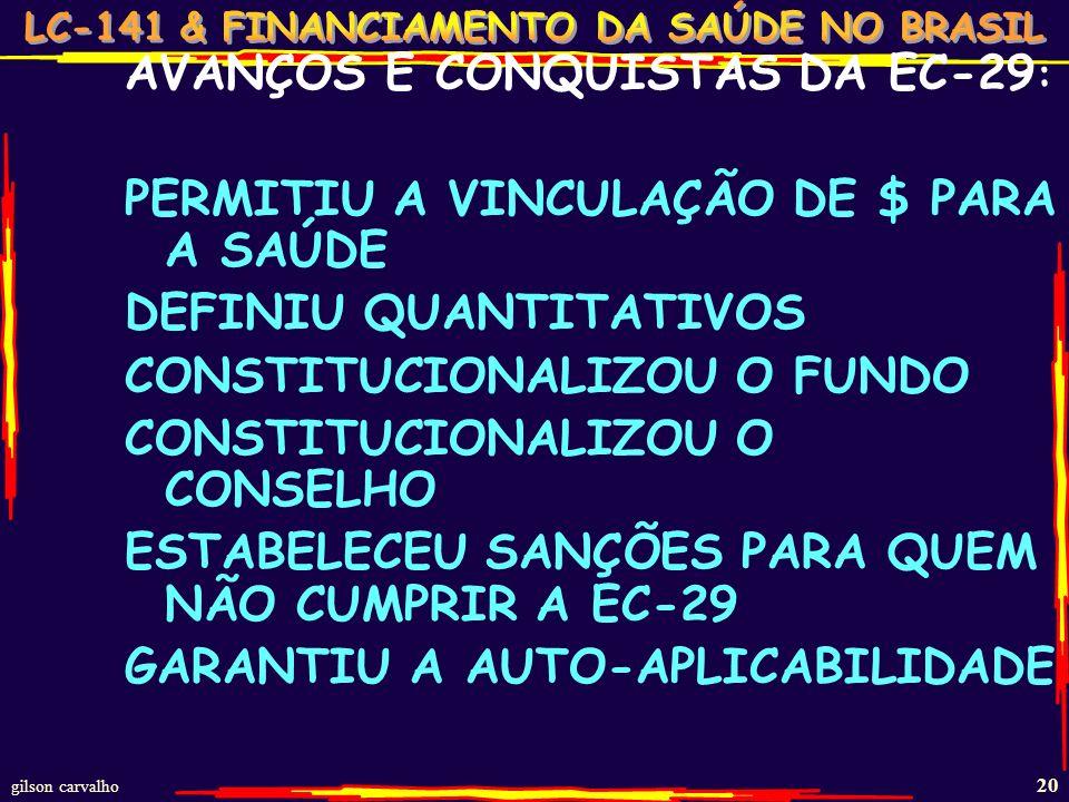 AVANÇOS E CONQUISTAS DA EC-29: