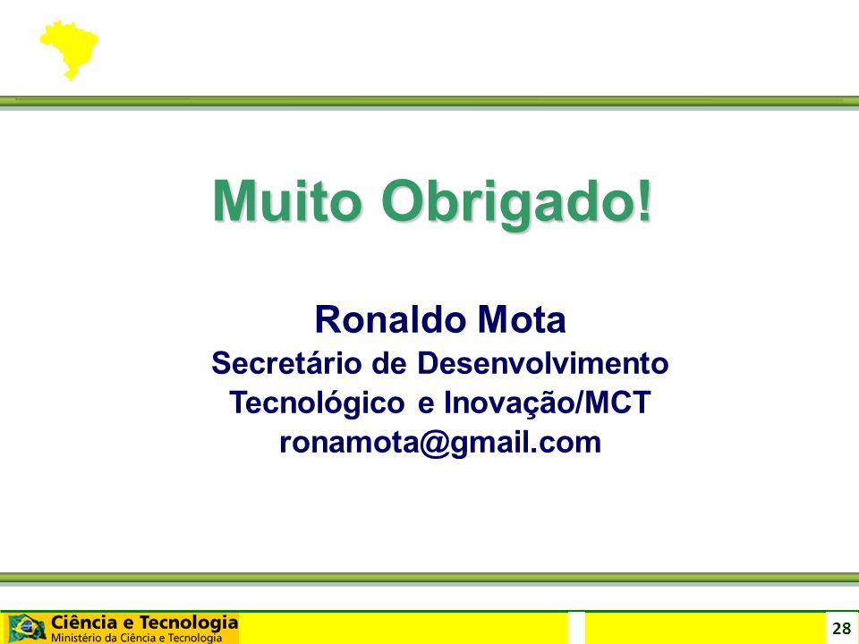 Secretário de Desenvolvimento Tecnológico e Inovação/MCT