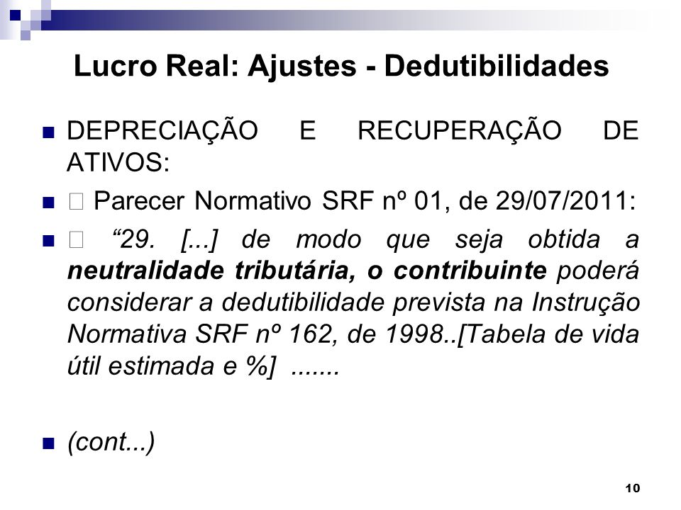 Lucro Real: Ajustes - Dedutibilidades