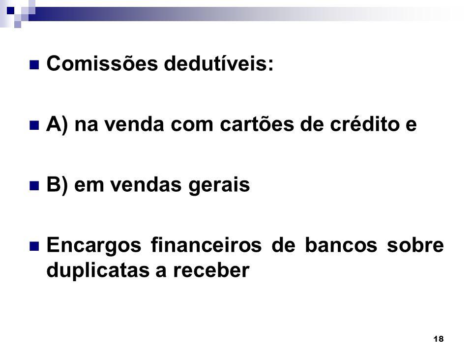 Comissões dedutíveis: