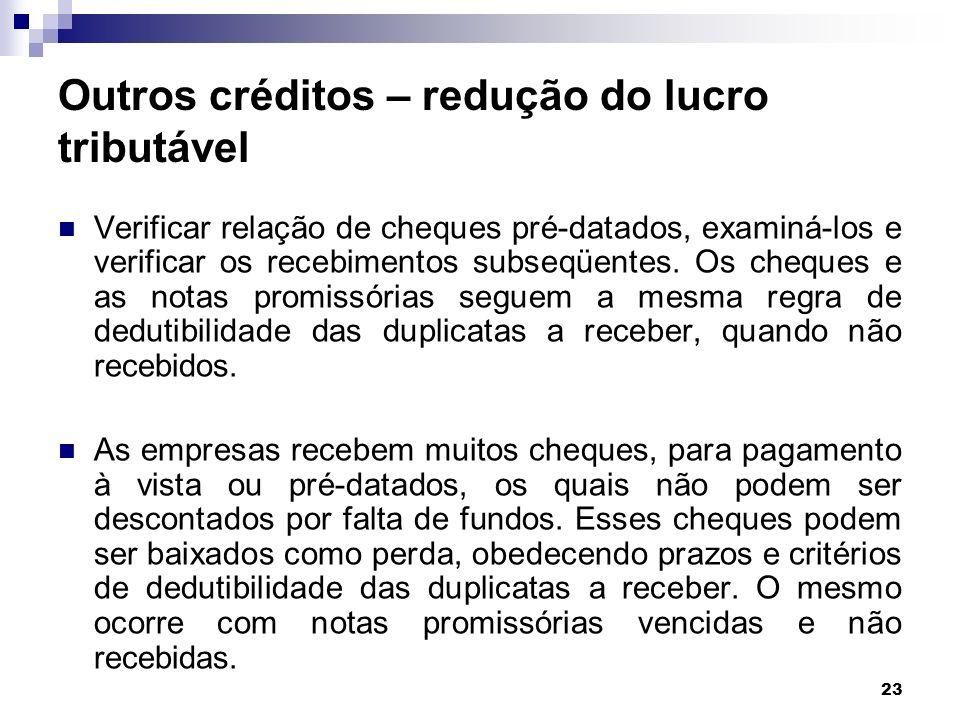 Outros créditos – redução do lucro tributável