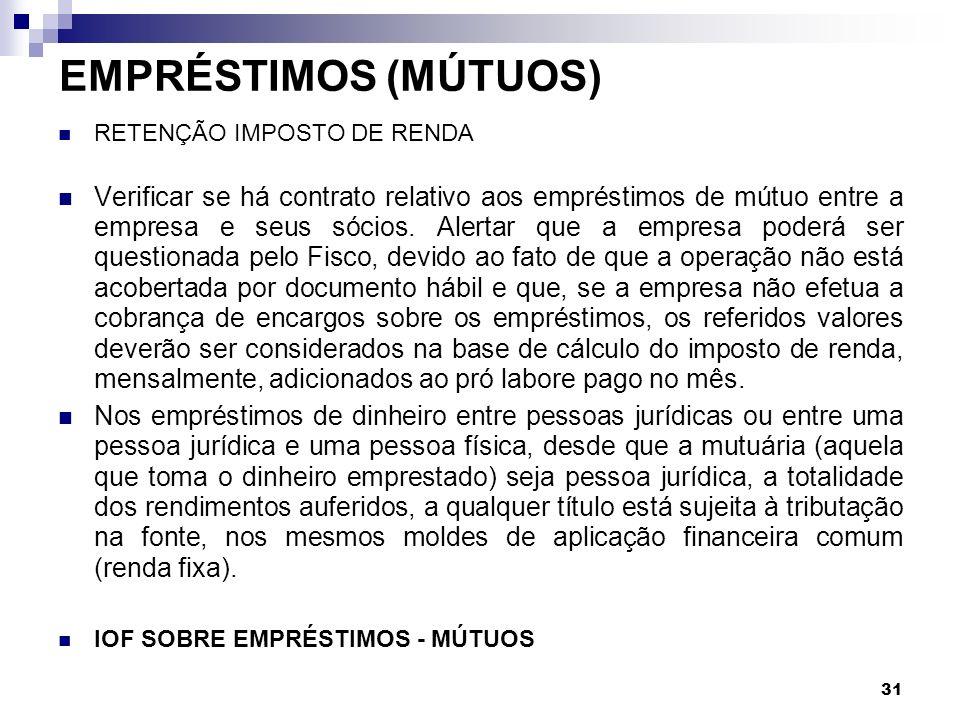EMPRÉSTIMOS (MÚTUOS) RETENÇÃO IMPOSTO DE RENDA.