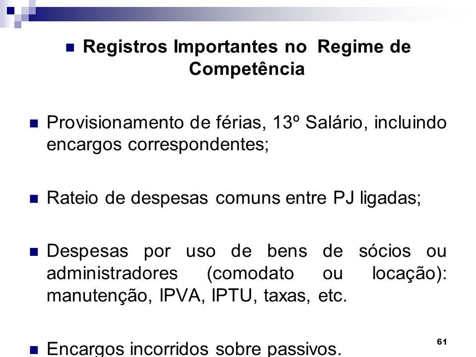 Registros Importantes no Regime de Competência
