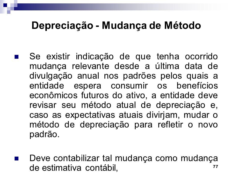 Depreciação - Mudança de Método