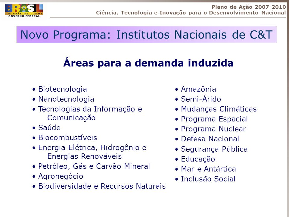 Novo Programa: Institutos Nacionais de C&T