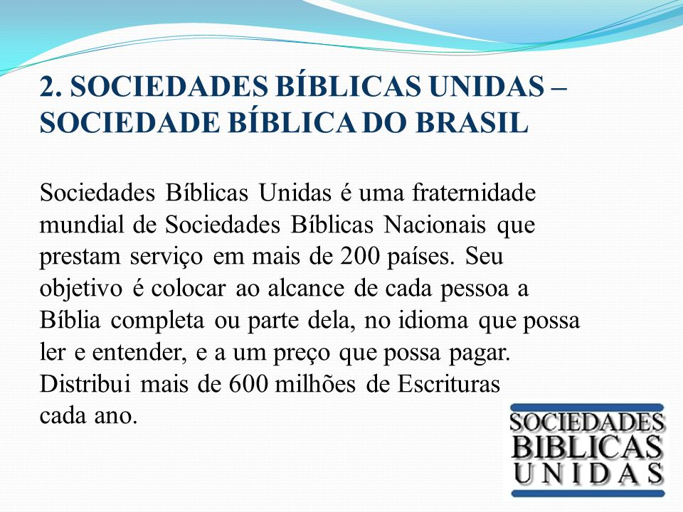 2. SOCIEDADES BÍBLICAS UNIDAS – SOCIEDADE BÍBLICA DO BRASIL