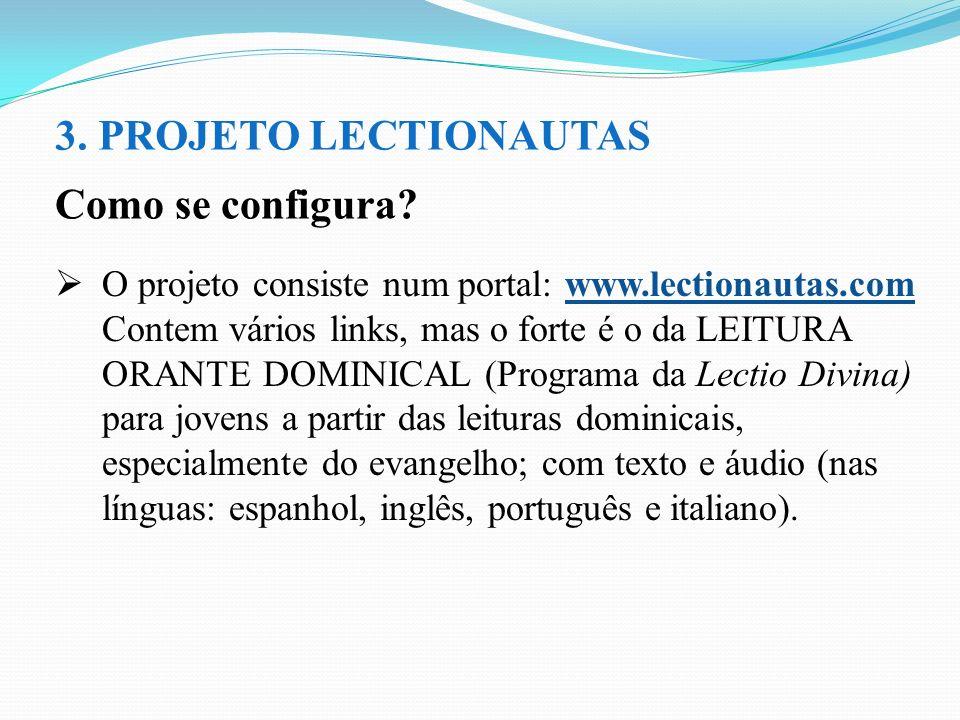 3. PROJETO LECTIONAUTAS Como se configura