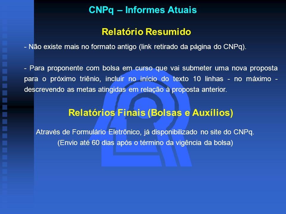 Relatórios Finais (Bolsas e Auxílios)