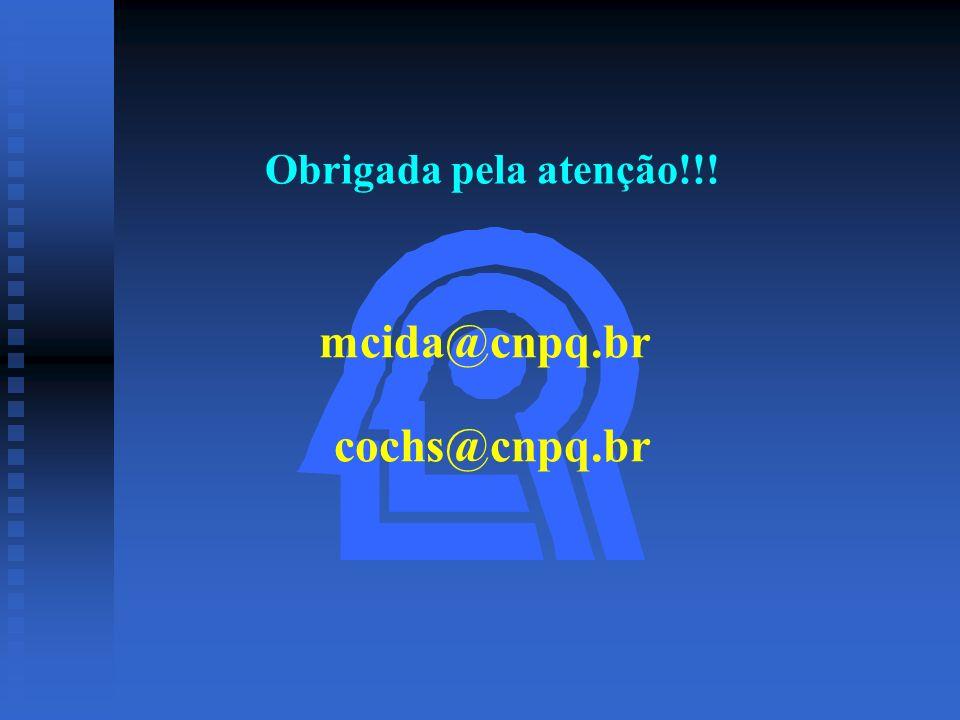 mcida@cnpq.br cochs@cnpq.br