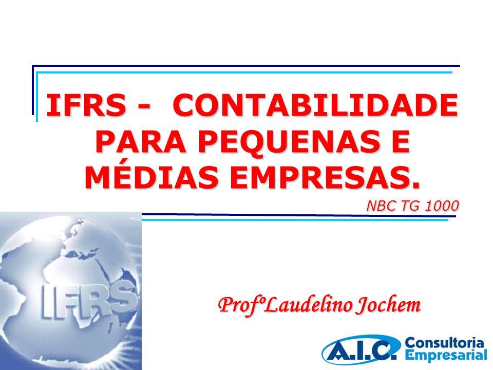 IFRS - Contabilidade Para Pequenas e Médias Empresas.