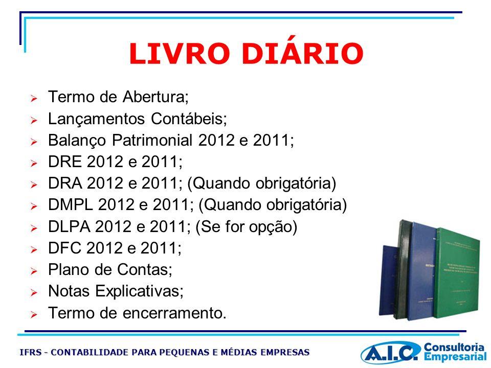 LIVRO DIÁRIO Termo de Abertura; Lançamentos Contábeis;