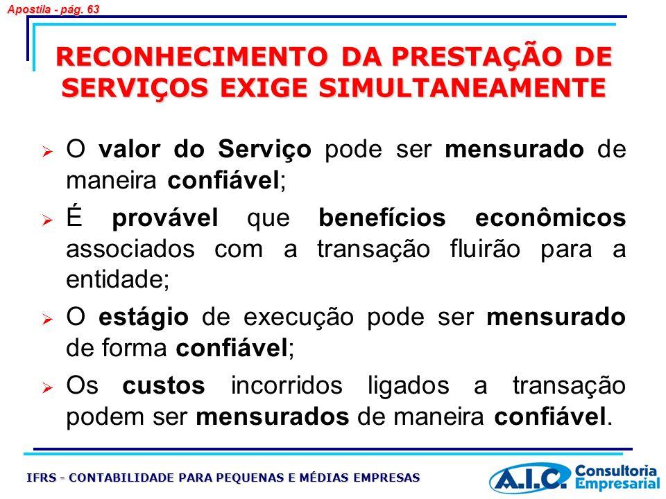 RECONHECIMENTO DA PRESTAÇÃO DE SERVIÇOS EXIGE SIMULTANEAMENTE