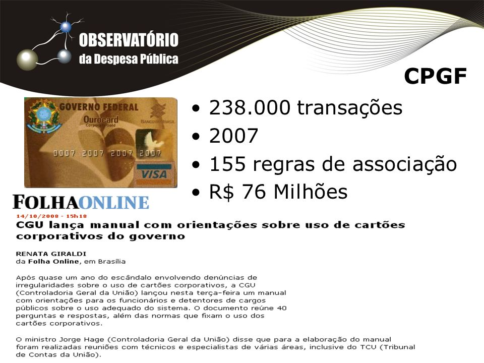 CPGF 238.000 transações 2007 155 regras de associação R$ 76 Milhões