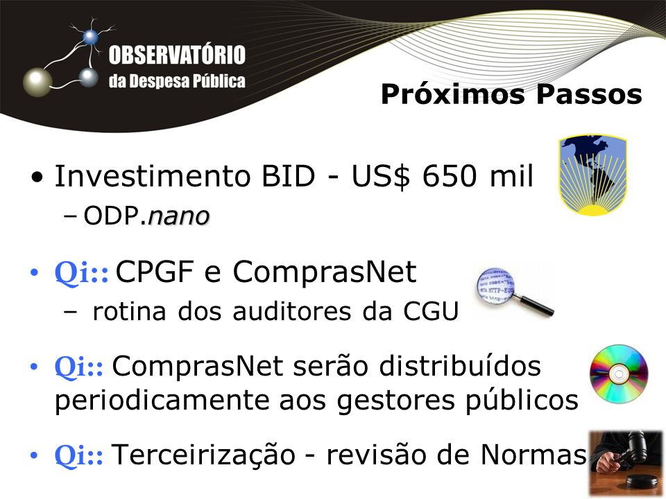 Investimento BID - US$ 650 mil