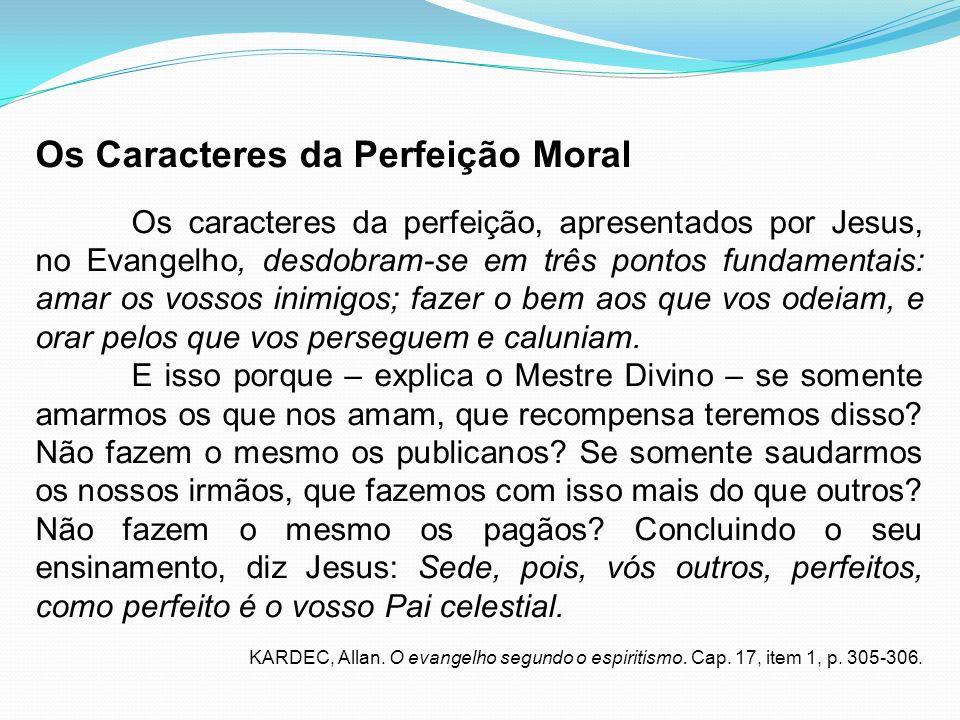 Os Caracteres da Perfeição Moral