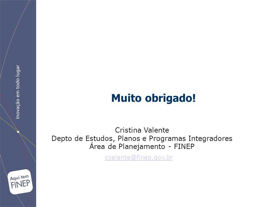 Muito obrigado! Cristina Valente