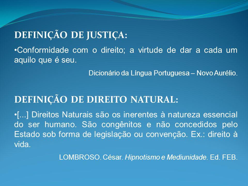 DEFINIÇÃO DE DIREITO NATURAL: