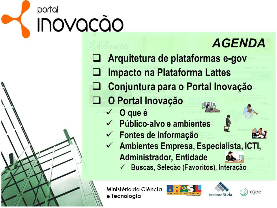 AGENDA Arquitetura de plataformas e-gov Impacto na Plataforma Lattes