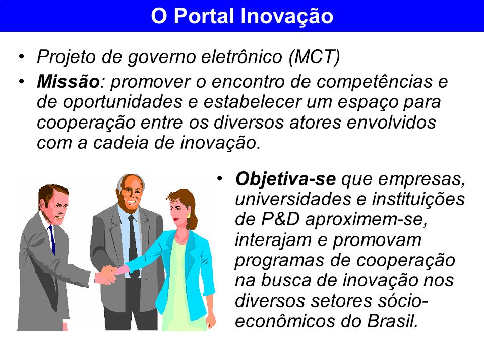 O Portal Inovação Projeto de governo eletrônico (MCT)