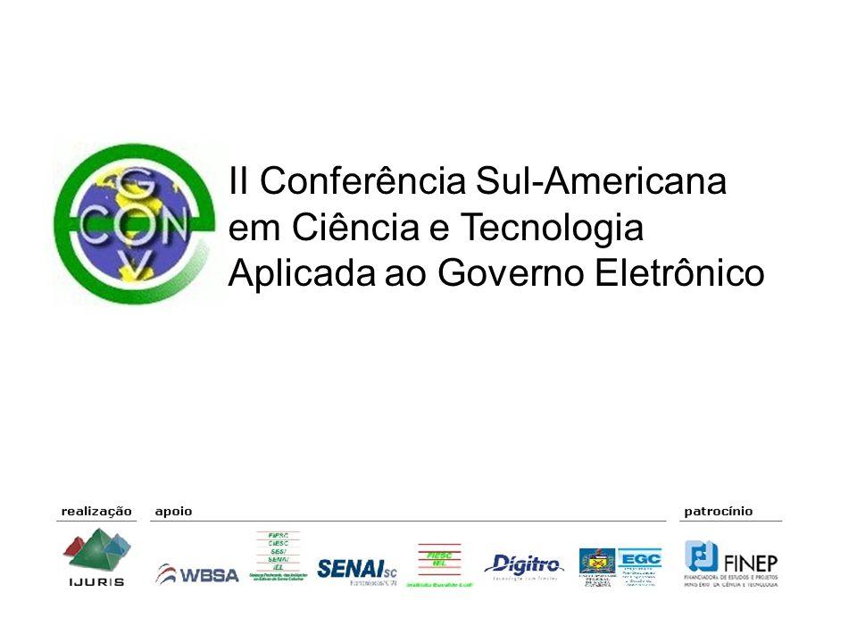 II Conferência Sul-Americana em Ciência e Tecnologia Aplicada ao Governo Eletrônico