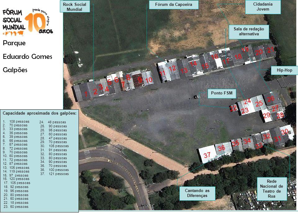 Parque Eduardo Gomes Galpões 8 6 9 5 7 3 4 2 1 19 21 20 16 18 17 14 15