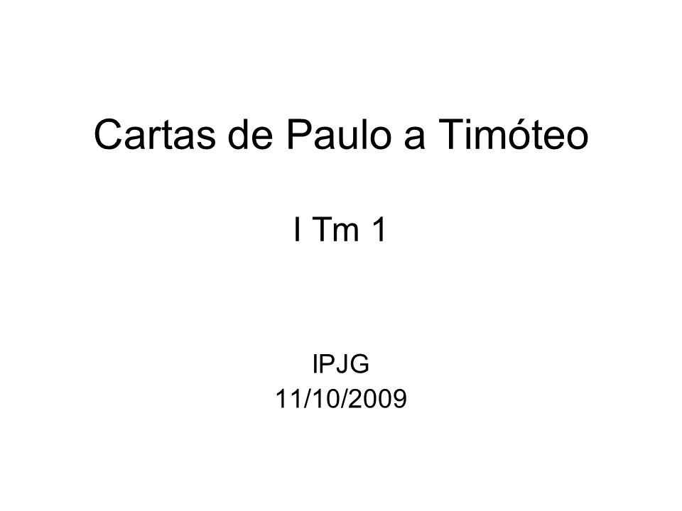 Cartas de Paulo a Timóteo I Tm 1