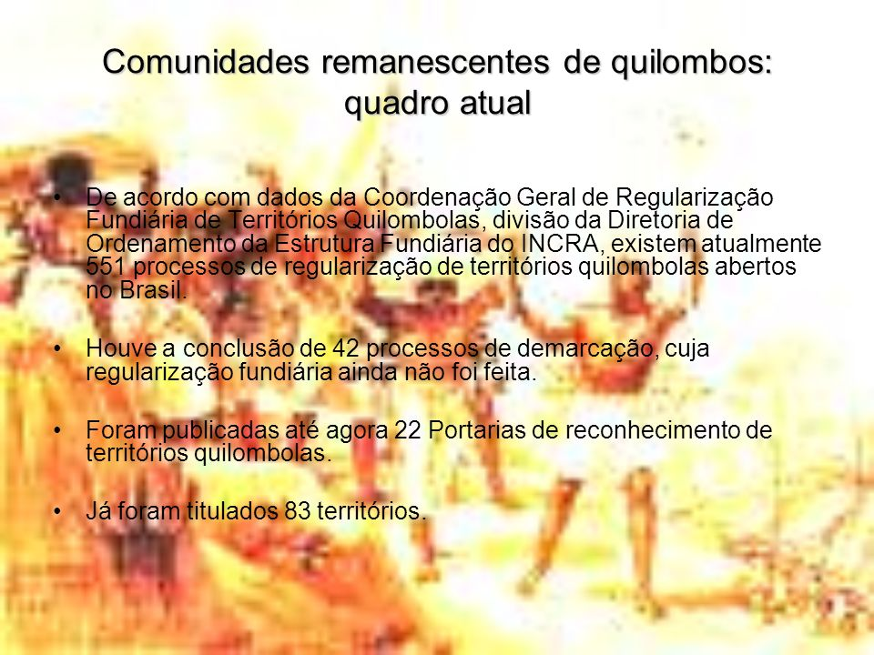 Comunidades remanescentes de quilombos: quadro atual