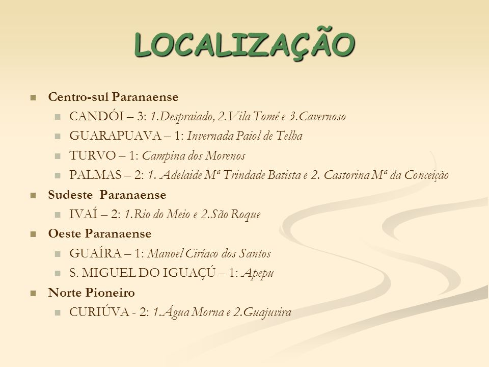 LOCALIZAÇÃO Centro-sul Paranaense