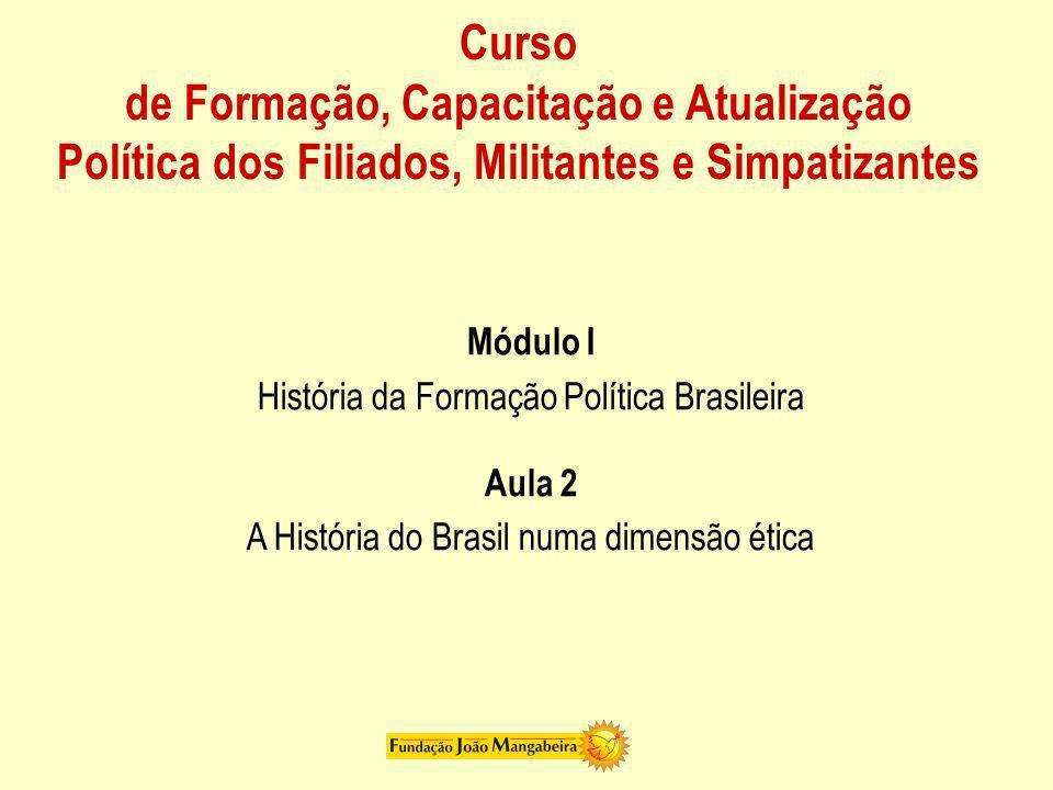 Curso de Formação, Capacitação e Atualização Política dos Filiados, Militantes e Simpatizantes