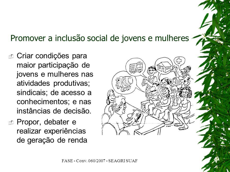 Promover a inclusão social de jovens e mulheres