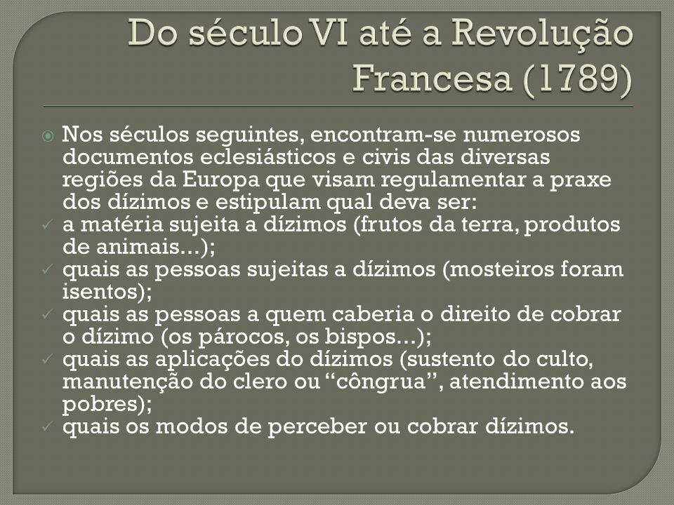 Do século VI até a Revolução Francesa (1789)