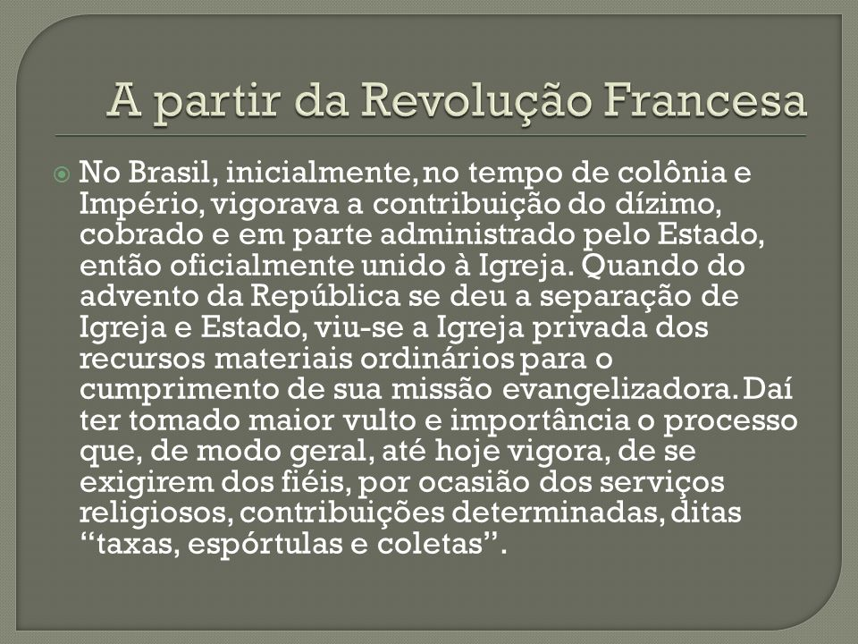 A partir da Revolução Francesa